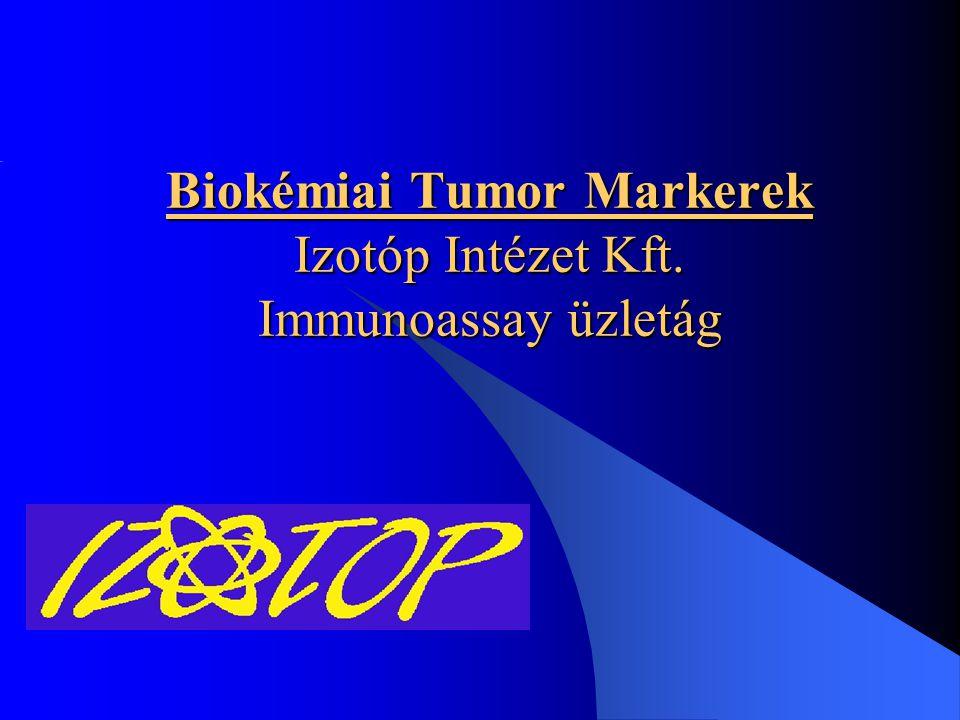 Definíció és osztályozás A biokémiai tumor markerek olyan, a daganatsejtek által termelt és a testfolyadékokba kerülő anyagok, amelyek nem- invazív módszerekkel mérhetőek.