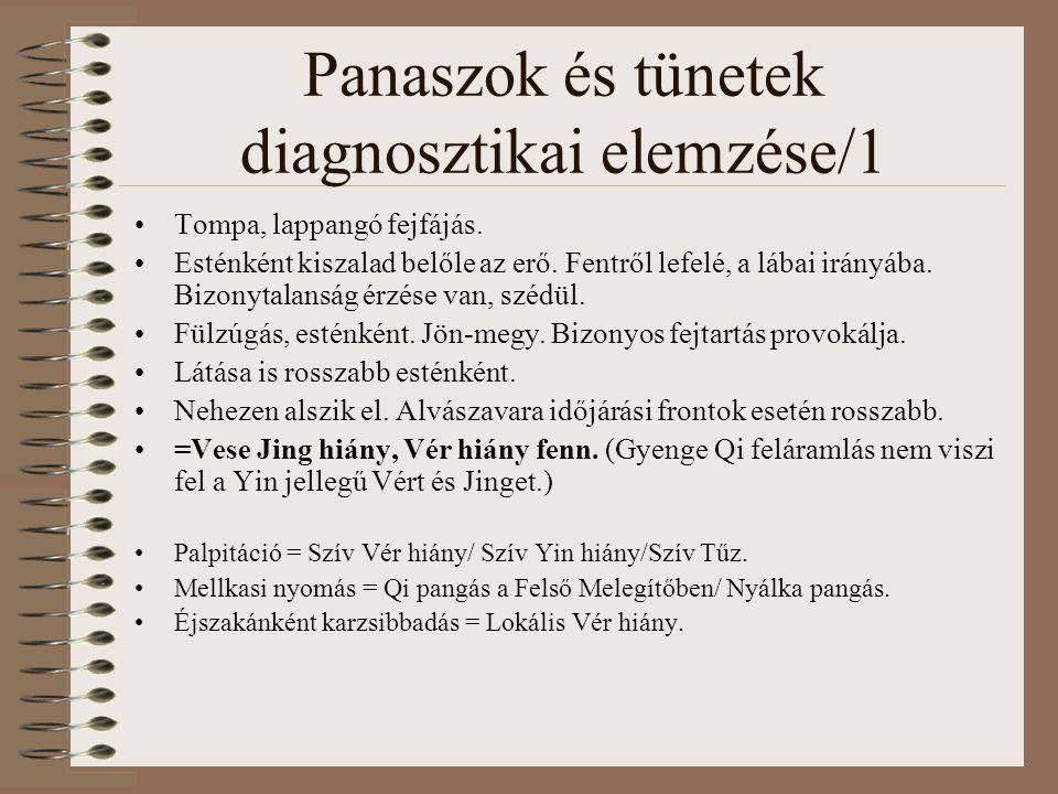 Panaszok és tünetek diagnosztikai elemzése/1 Tompa, lappangó fejfájás.
