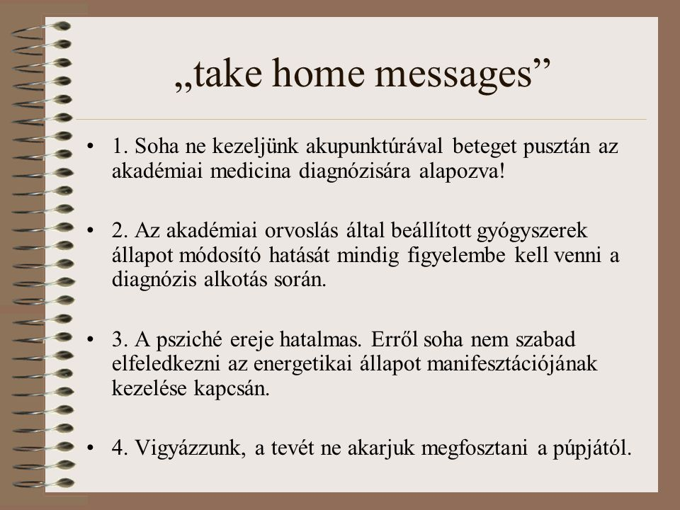 """""""take home messages 1."""