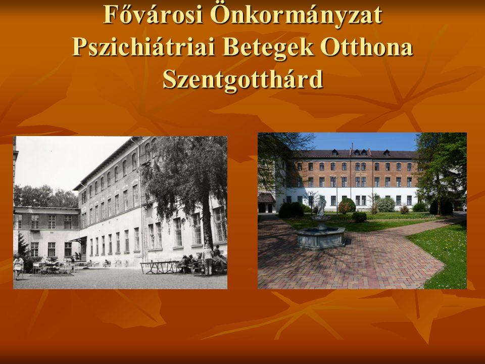 Fővárosi Önkormányzat Pszichiátriai Betegek Otthona Szentgotthárd