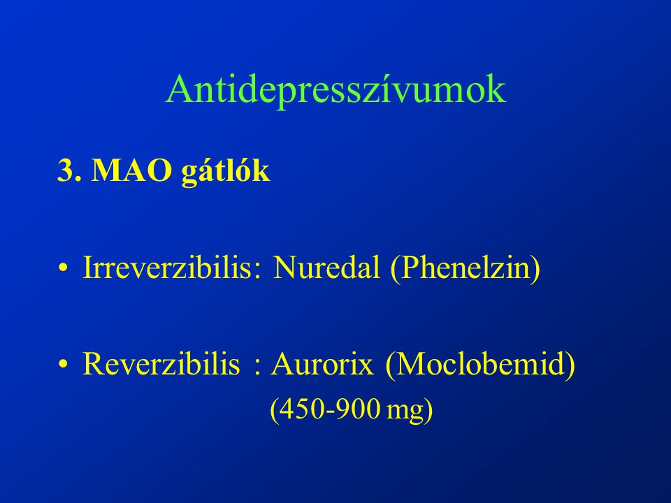 Antidepresszívumok 3.