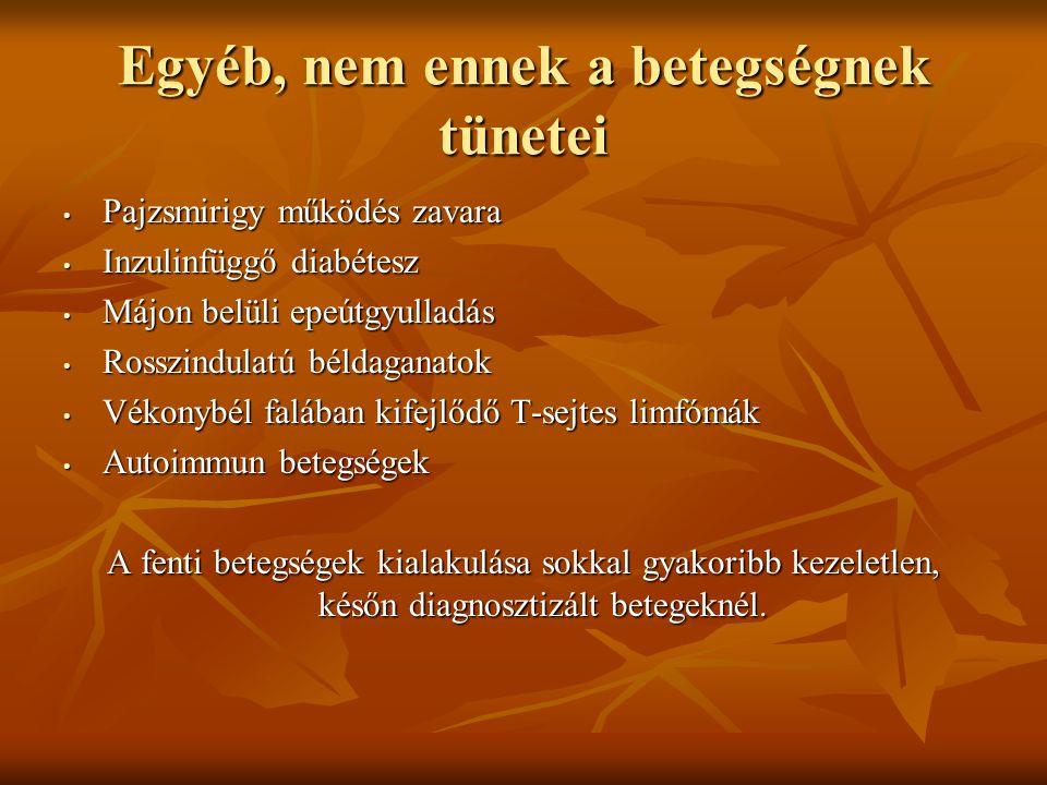 Egyéb, nem ennek a betegségnek tünetei Pajzsmirigy működés zavara Pajzsmirigy működés zavara Inzulinfüggő diabétesz Inzulinfüggő diabétesz Májon belül