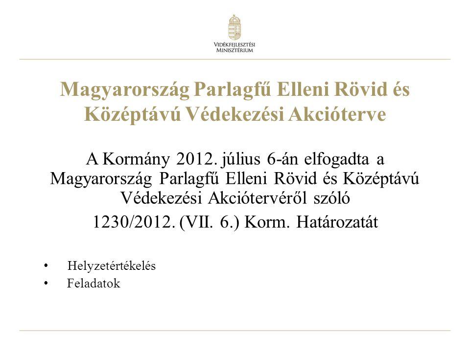 2 Magyarország Parlagfű Elleni Rövid és Középtávú Védekezési Akcióterve A Kormány 2012.