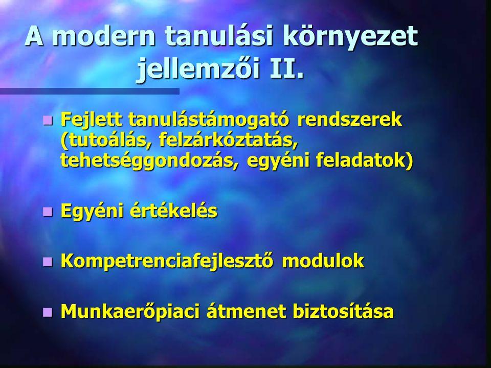 A modern tanulási környezet jellemzői II.