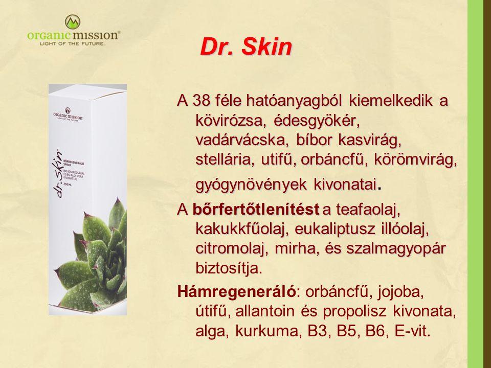 Dr. Skin A 38 féle hatóanyagból kiemelkedik a kövirózsa, édesgyökér, vadárvácska, bíbor kasvirág, stellária, utifű, orbáncfű, körömvirág, gyógynövénye
