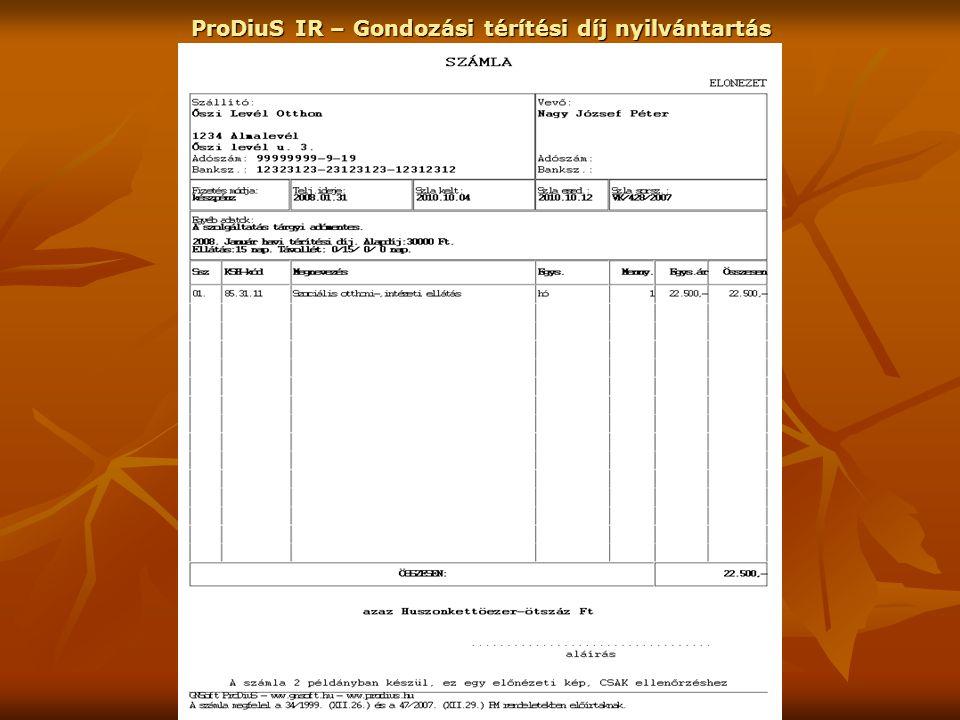 GNSoft - 1996-2011 ProDiuS IR – Gondozási térítési díj nyilvántartás