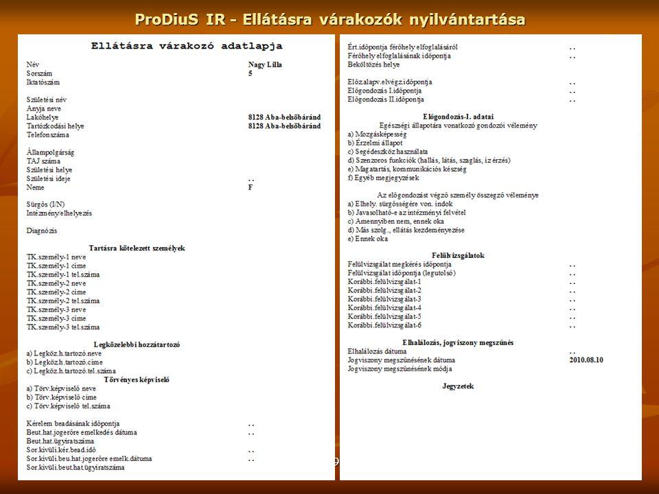 GNSoft - 1996-2011 ProDiuS IR - Ellátásra várakozók nyilvántartása