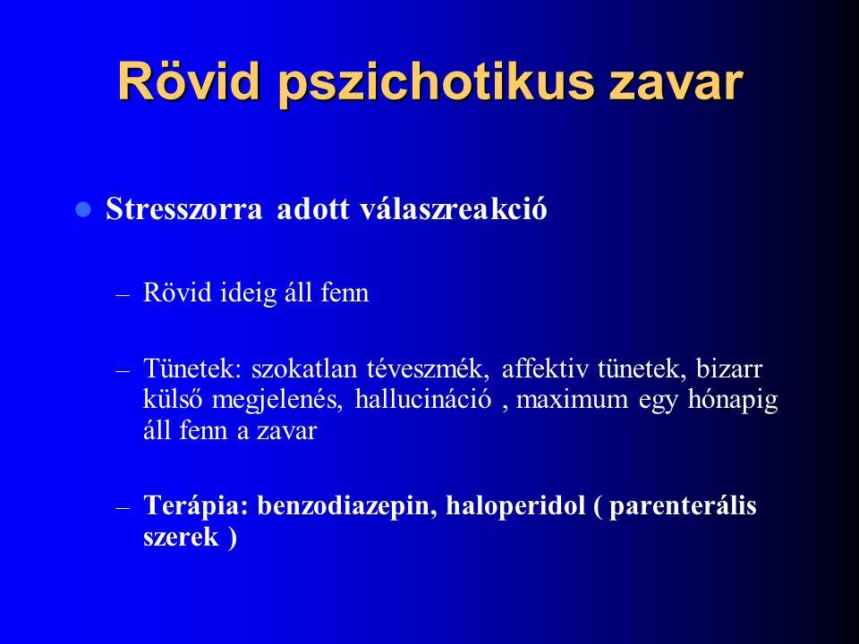 Szkizotíp zavarok Szkizotípiás zavar – Személyiségzavarok közé sorolják – DSM IV: kóros vonatkozások, szokatlan hiedelmek, gyanakvás, negatív önértéke