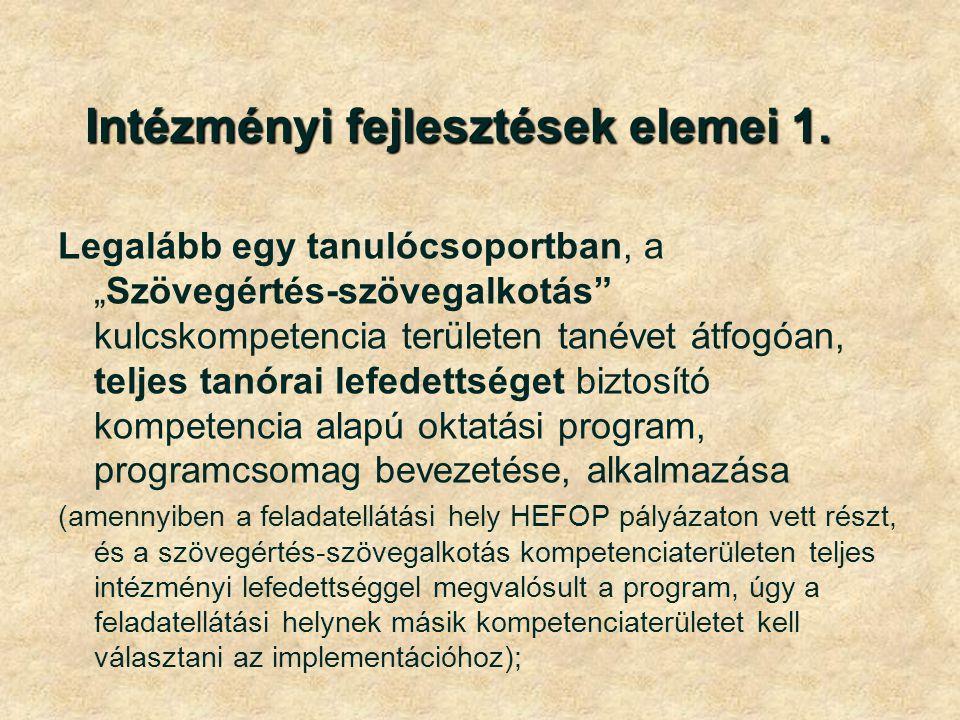 Intézményi fejlesztések elemei 1.Intézményi fejlesztések elemei 1.