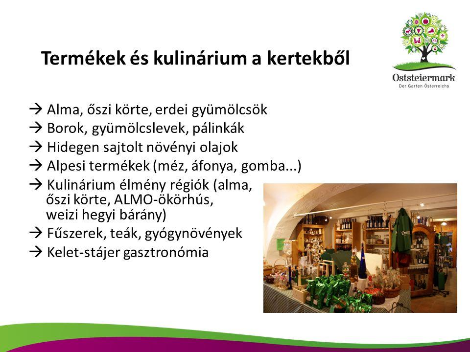 Termékek és kulinárium a kertekből  Alma, őszi körte, erdei gyümölcsök  Borok, gyümölcslevek, pálinkák  Hidegen sajtolt növényi olajok  Alpesi ter