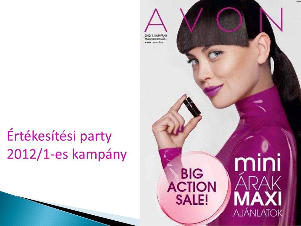 Értékesítési party 2012/1-es kampány