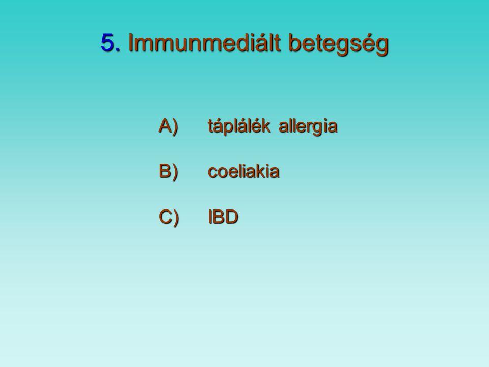 4. Motilitási zavar - GORB - gyógyszer vagy sugárterápia, műtét - elektrolit eltérés - myopatia – neuropatia - pylorus stenosis