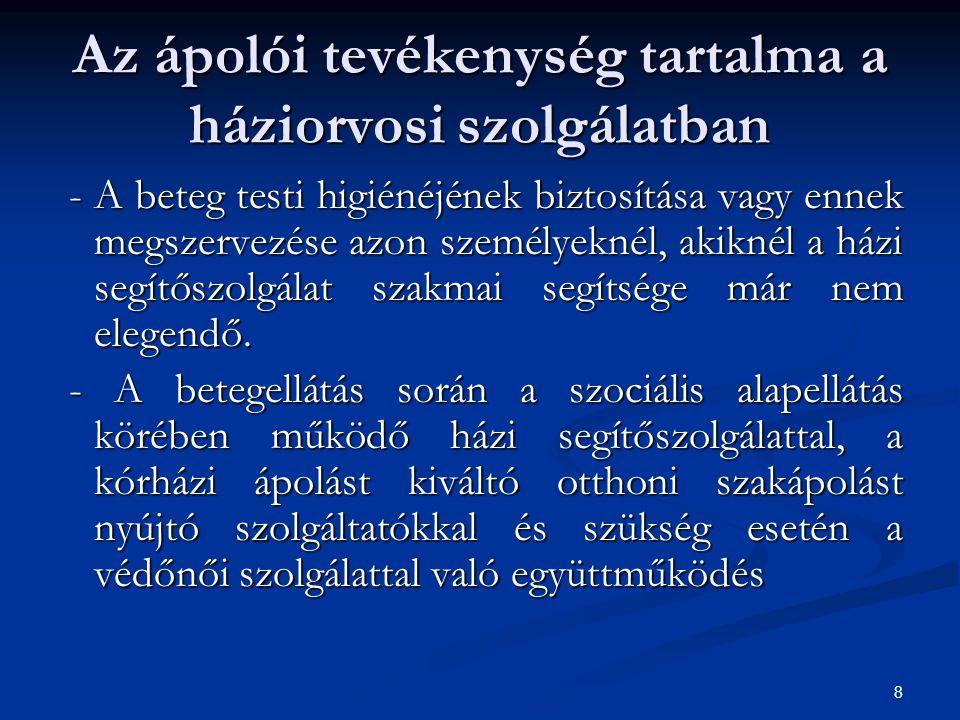 39 Összegzés (2) Hiányzik a szociális munkások, az otthonápolás szervezetek, a családorvosok és a kórházak közötti koordináció.