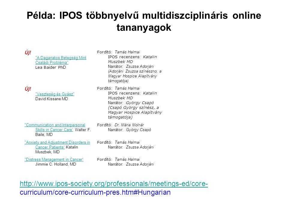 Példa: IPOS többnyelvű multidiszciplináris online tananyagok Új!