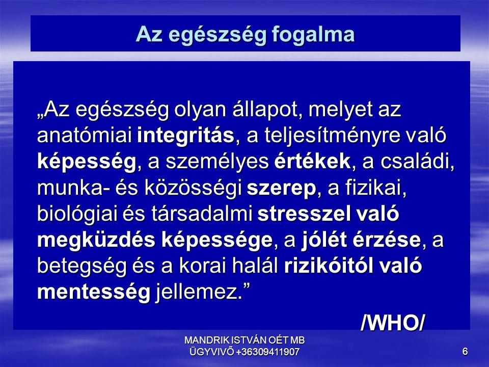 MANDRIK ISTVÁN OÉT MB ÜGYVIVŐ +36309411907 97 A munkavállalók bevonása kérdőjelei 9.