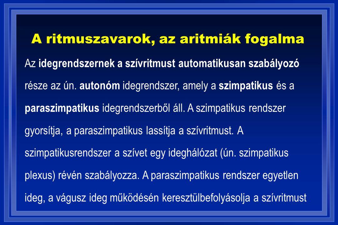A pitvari extrasystoliák és terápiája 1.