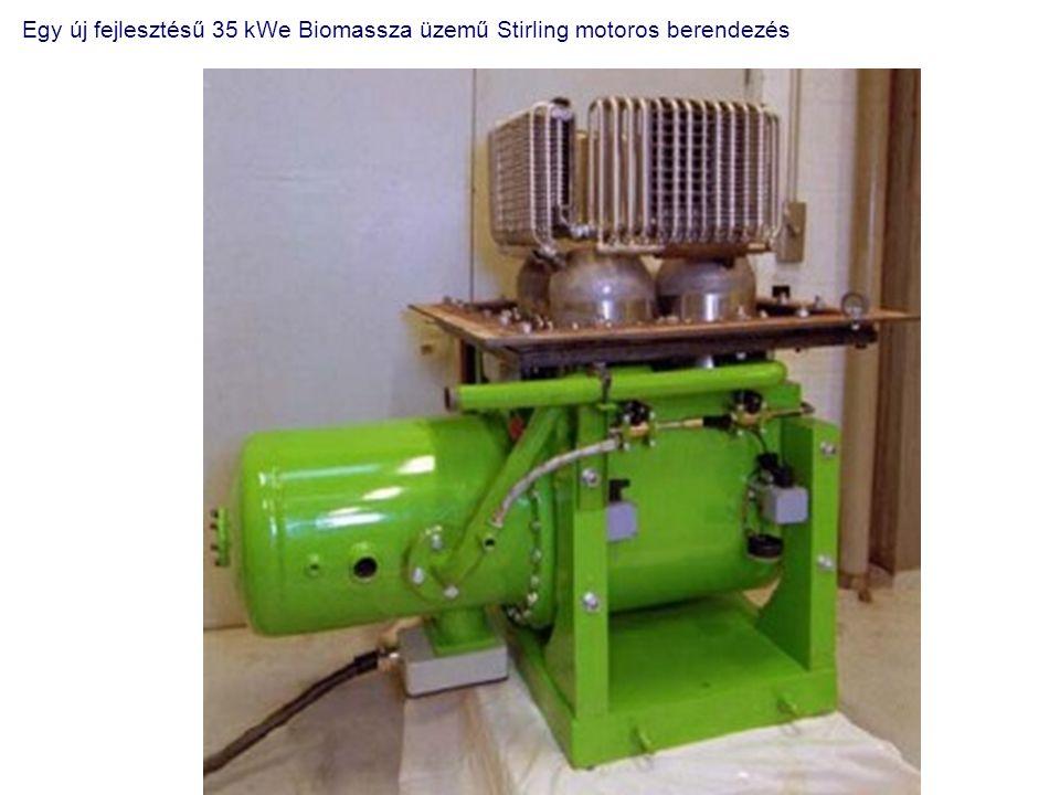 Egy új fejlesztésű 35 kWe Biomassza üzemű Stirling motoros berendezés
