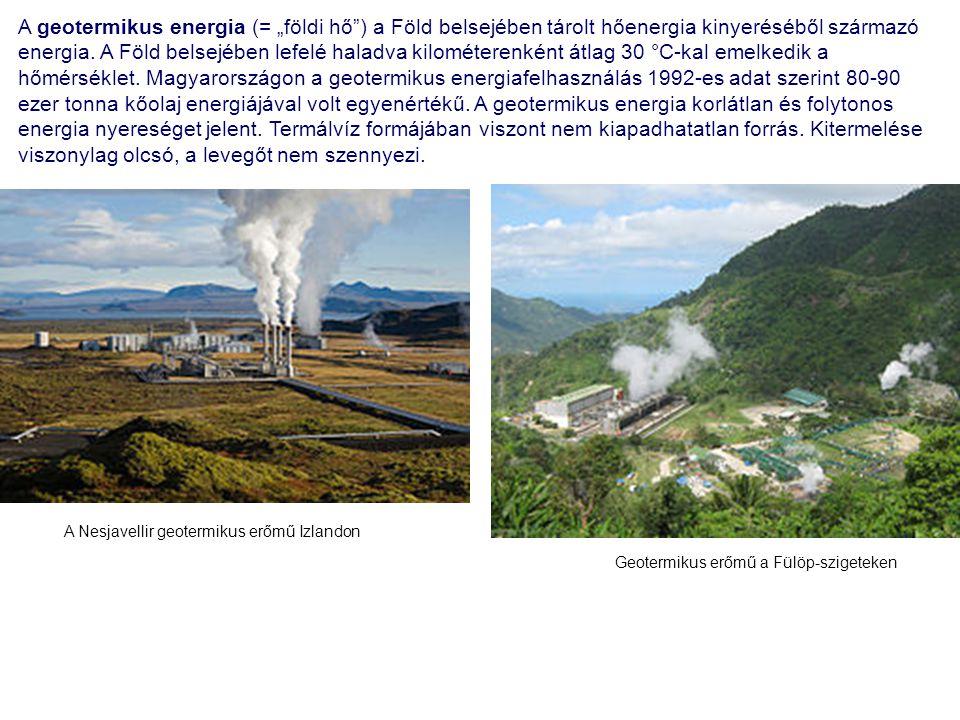 """A geotermikus energia (= """"földi hő"""") a Föld belsejében tárolt hőenergia kinyeréséből származó energia. A Föld belsejében lefelé haladva kilométerenkén"""