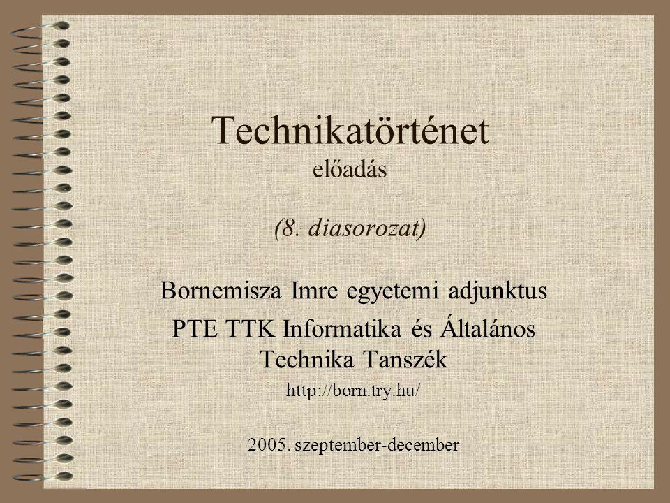 Technikatörténet előadás (8.