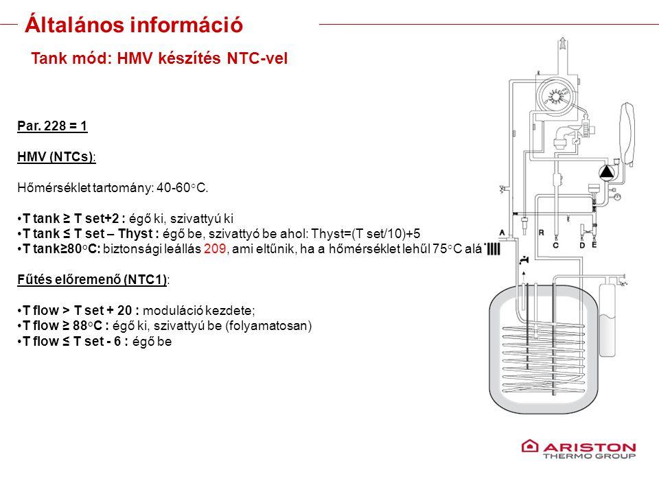 Training manual – GALILEO EVOLUTIONVersione 1V0 20 Tank mód: HMV készítés NTC-vel Par. 228 = 1 HMV (NTCs): Hőmérséklet tartomány: 40-60°C. T tank ≥ T