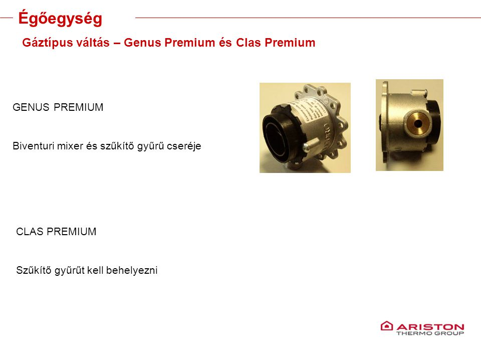 Training manual – GALILEO EVOLUTIONVersione 1V0 Gáztípus váltás – Genus Premium és Clas Premium GENUS PREMIUM Biventuri mixer és szűkítő gyűrű cseréje