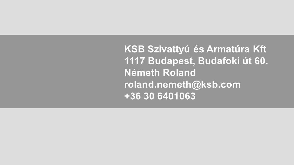 KSB Szivattyú és Armatúra Kft 1117 Budapest, Budafoki út 60.