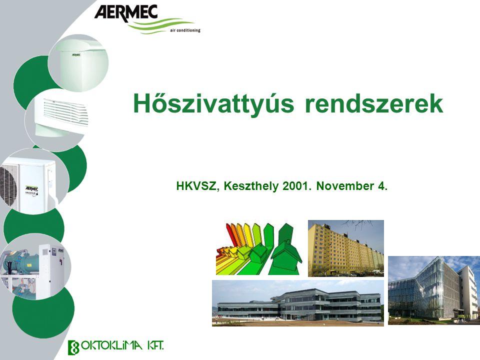 Hőszivattyús rendszerek HKVSZ, Keszthely 2001. November 4.