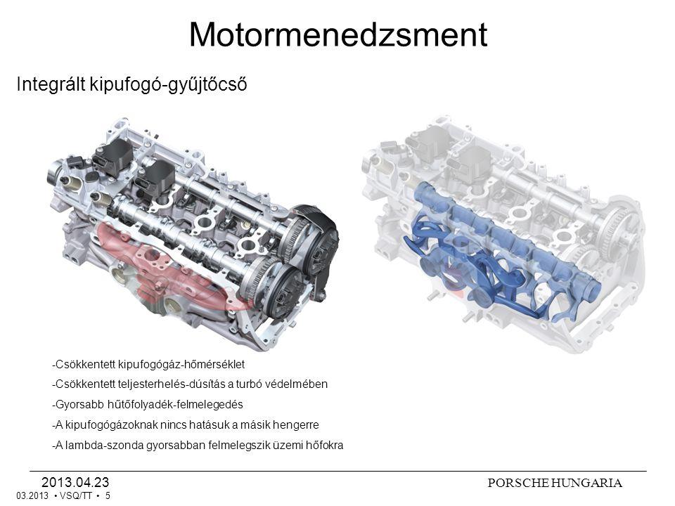 PORSCHE HUNGARIA2013.04.23 VSQ/TT 6 Turbotöltő Motormenedzsment 03.2013 1 2 3 1.lambda-szonda G39 2.Elektromos töltőnyomás-állító V465 helyzet-jeladóval G581 3.Megkerülőlevegő- szelep N249 pulzáció- csillapítóval Előnyök: Nagy záróerő - nagy nyomaték kis fordulaton, gyors reakció, gyors KAT- felfűtés, akusztikajavítás A turbinakerék max.