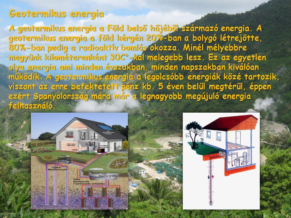Geotermikus energia A geotermikus energia a Föld belső hőjéből származó energia. A geotermikus energia a föld kérgén 20%-ban a bolygó létrejötte, 80%-