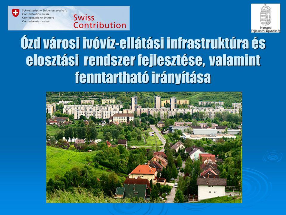 Ózd városi ivóvíz-ellátási infrastruktúra és elosztási rendszer fejlesztése, valamint fenntartható irányítása