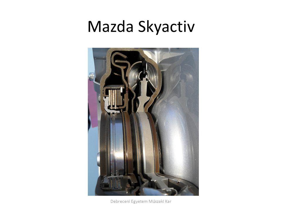 Mazda Skyactiv Debreceni Egyetem Műszaki Kar