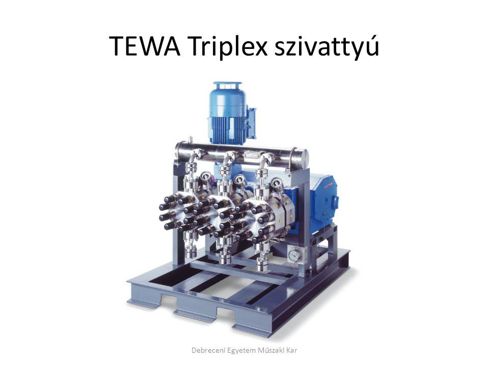 TEWA Triplex szivattyú Debreceni Egyetem Műszaki Kar