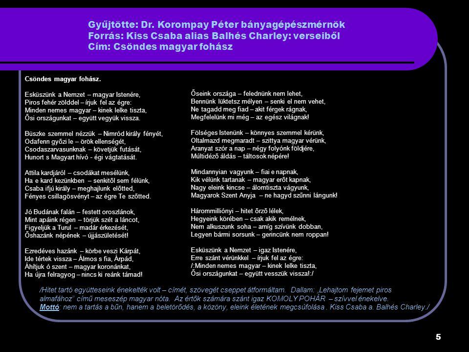 6 Gyűjtötte: Králl Zoltán Forrás: szájhagyomány, feljegyzett történet Szászvár Bányán Cím: Egyenlőség ; Pista bácsi és a lányok EGYENLŐSÉG:1946-os államosításokat követően, Szászváron is a bányaüzemekben Üzemi Bizottságok alakultak, akik komolyan beleszóltak a bányászokat közvetlen érintő dolgokba, bér, munkavédelem, segélyek, szociális juttatások stb.