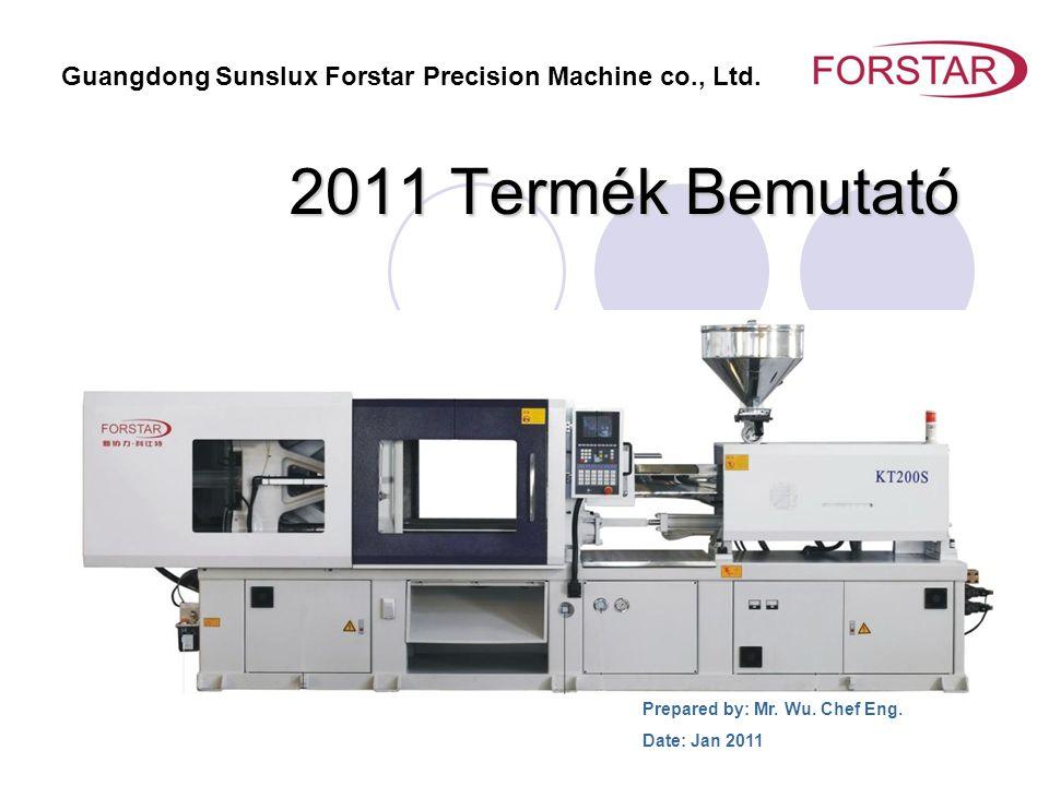 Tipusválaszték FVT - V Széria Változó átfolyású szivattyú FST - S Széria Szervo motoros szivattyú F - Eco Széria Költséghatékony Speciális célú Széria PET, UPVC, Bakelit FST – Nagy Záróerejű széria Guangdong Sunslux Forstar Precision Machine co., Ltd.
