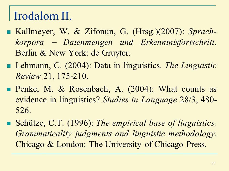 37 Irodalom II. Kallmeyer, W. & Zifonun, G.