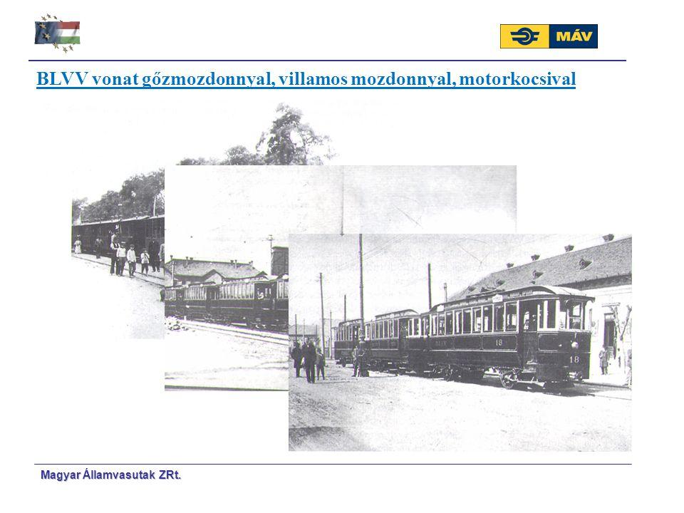 Magyar Á Á llamvasutak ZRt. BLVV vonat gőzmozdonnyal, villamos mozdonnyal, motorkocsival