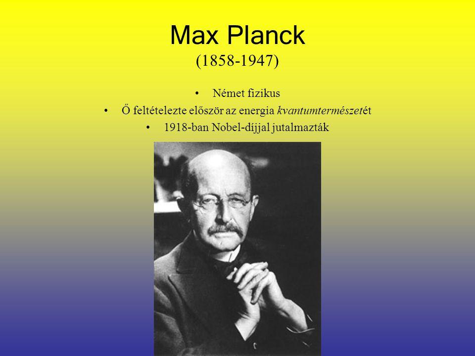Albert Einstein (1879-1955) A fényelektromos jelenséget Planck elmélete alapján értelmezte Ebből rájött, hogy a részecskéknek van hullámtermészetük is Később feltételezte, hogy az anyag és az energia egyenértékű, egymásba alakíthatók Eleinte segített az elmélet fejlesztésében, Heisenberg elméletei után viszont támadta azt Később kidolgozta az általános- és speciális relativitáselméleteket Munkáiért 1921-ben Nobel-díjat kapott