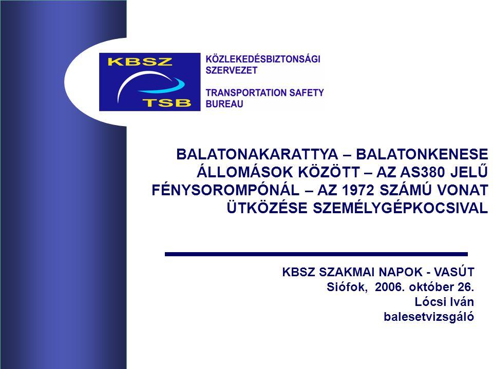 KBSZ SZAKMAI NAPOK - VASÚT Siófok, 2006.október 26.