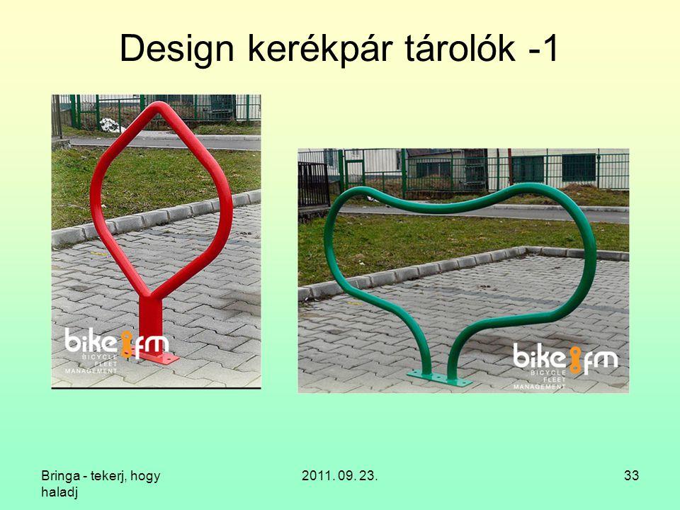 Bringa - tekerj, hogy haladj 2011. 09. 23.33 Design kerékpár tárolók -1