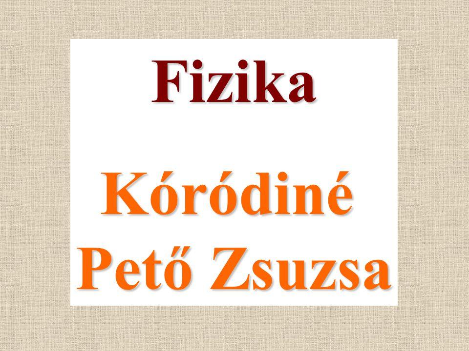 FizikaKóródiné Pető Zsuzsa