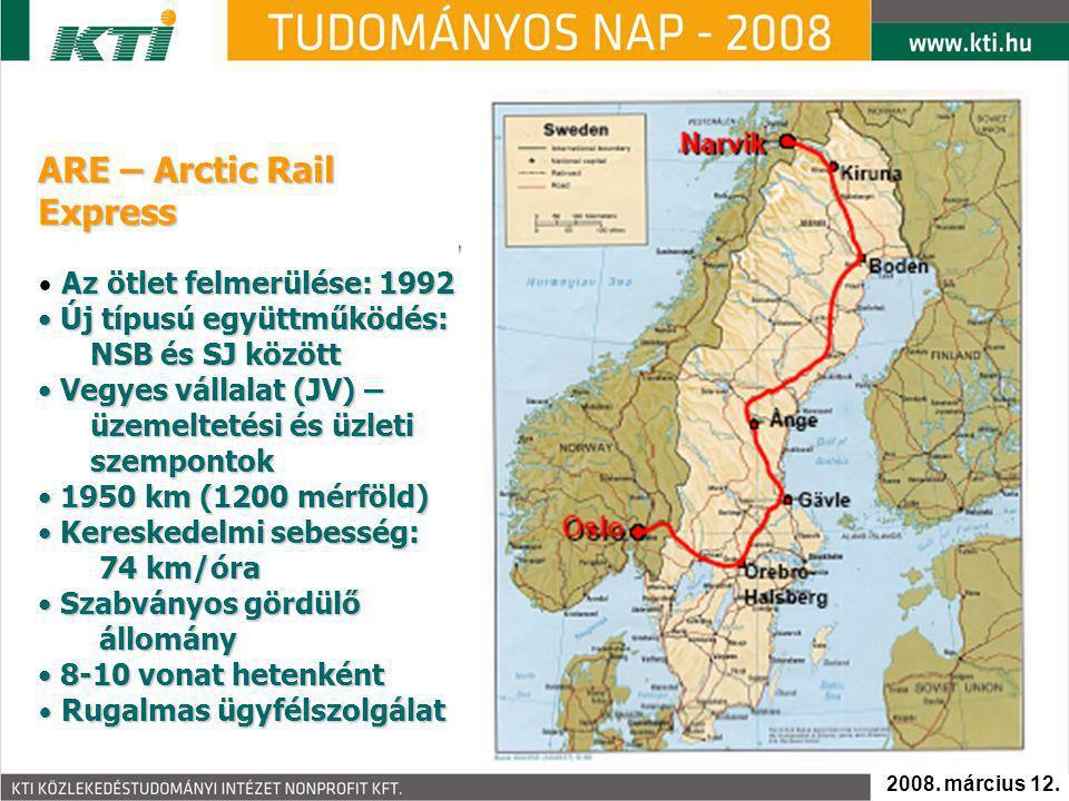 ARE – Arctic Rail Express Az ötlet felmerülése: 1992 Új típusú együttműködés: NSB és SJ között Új típusú együttműködés: NSB és SJ között Vegyes vállal