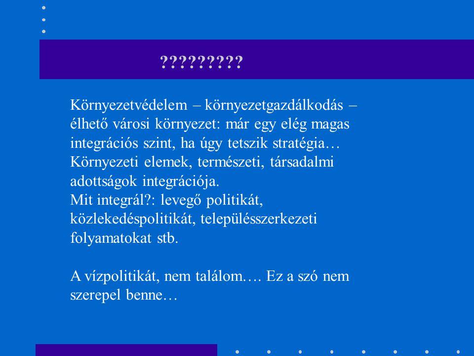Nagyprojektek: csatornázás – szennyvíztisztítás Mrd Ft Békéscsaba7,9 Makó és térsége (6 település)15 Székesfehérvár és térsége (4 település)8,8 Tápió menti 20 település43,0 Dél-Budai 7 település72,0 Balaton térség 40 település30,0 Nyíregyháza 4 település14,9 Nagykanizsa 15 település9,4 97 település