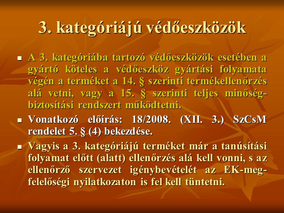 3.kategóriájú védőeszközök A 3.