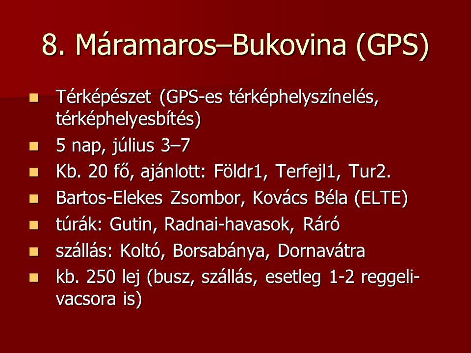8. Máramaros–Bukovina (GPS) Térképészet (GPS-es térképhelyszínelés, térképhelyesbítés) Térképészet (GPS-es térképhelyszínelés, térképhelyesbítés) 5 na