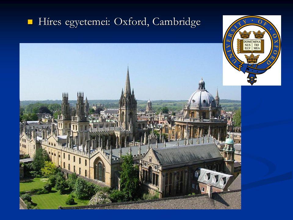 Híres egyetemei: Oxford, Cambridge Híres egyetemei: Oxford, Cambridge