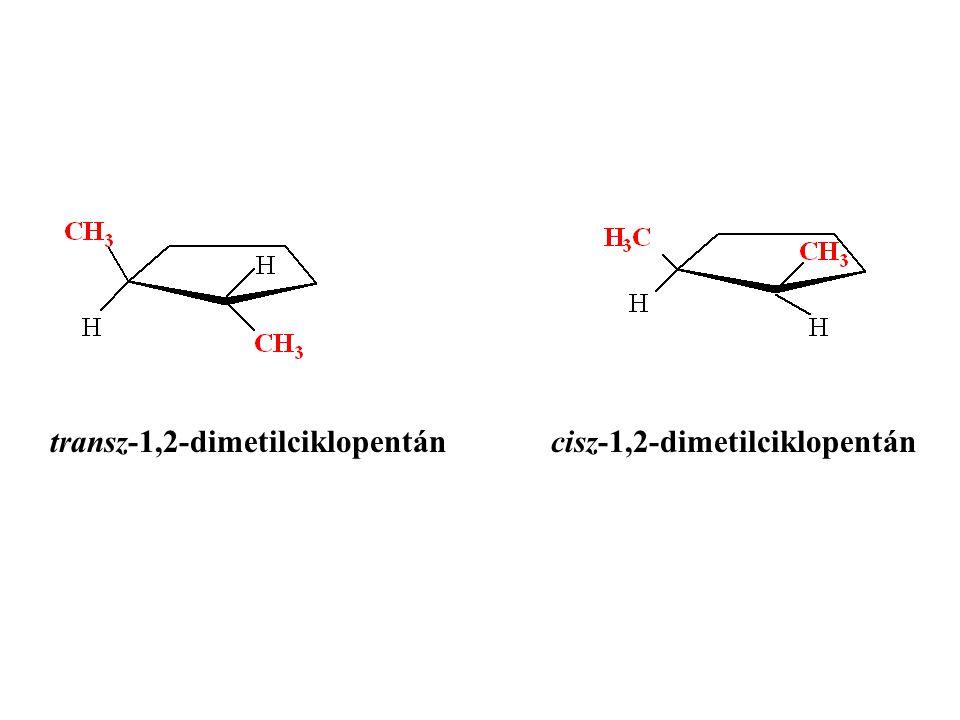 transz-1,2-dimetilciklopentán cisz-1,2-dimetilciklopentán
