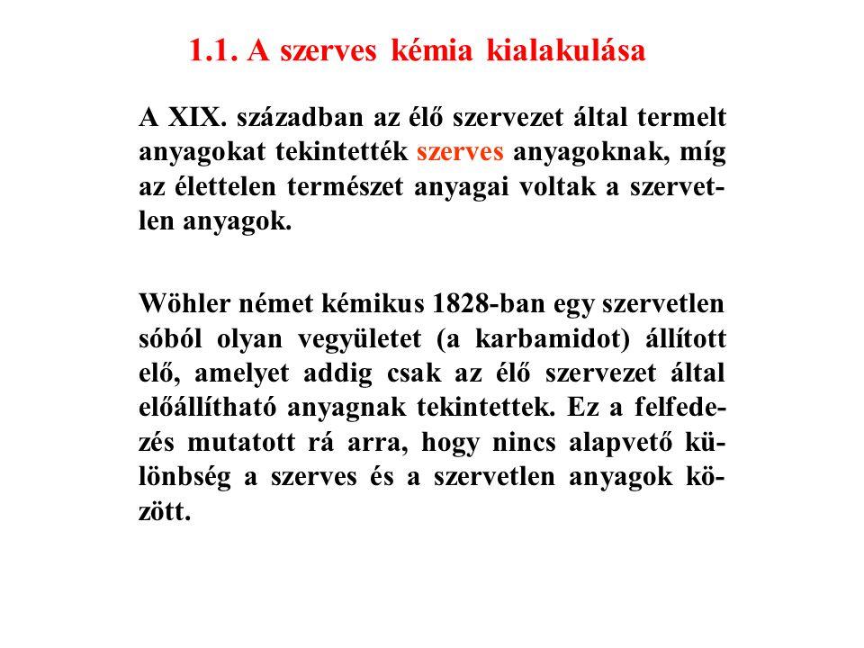 1.1.A szerves kémia kialakulása A XIX.