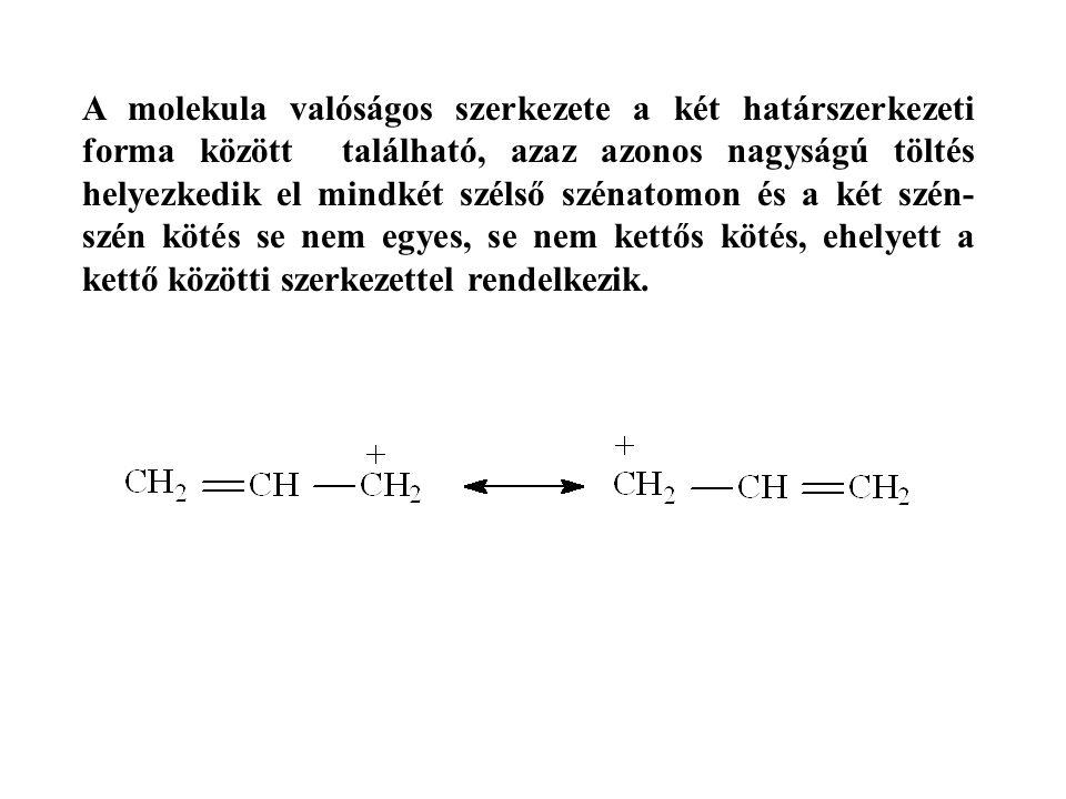 A molekula valóságos szerkezete a két határszerkezeti forma között található, azaz azonos nagyságú töltés helyezkedik el mindkét szélső szénatomon és a két szén- szén kötés se nem egyes, se nem kettős kötés, ehelyett a kettő közötti szerkezettel rendelkezik.