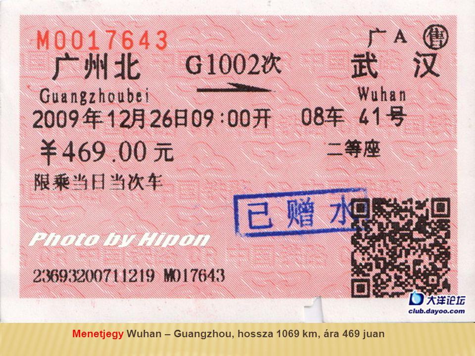 Menetjegy Wuhan – Guangzhou, hossza 1069 km, ára 469 juan