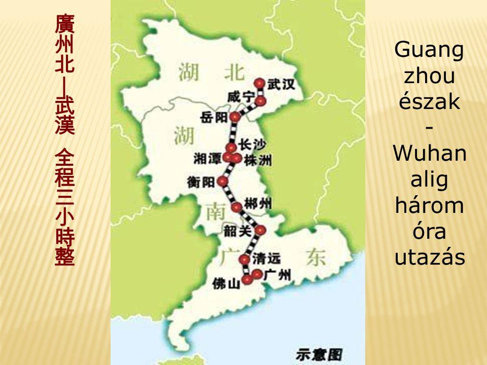 Mi olyan érdekes Wuhan pályaudvaron. 2009 végéig Wuhanban nem volt vasút- állomás.